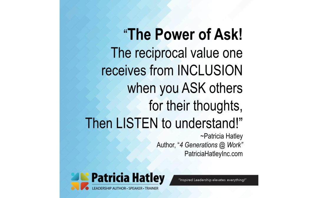 """The Power of Ask!"" to Trust and Employee Engagement"